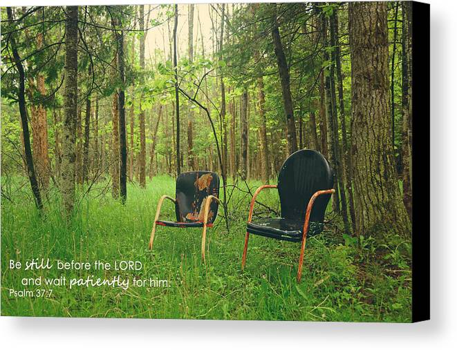 Psalm Canvas Print featuring the photograph Be Still by Melissa Wegner