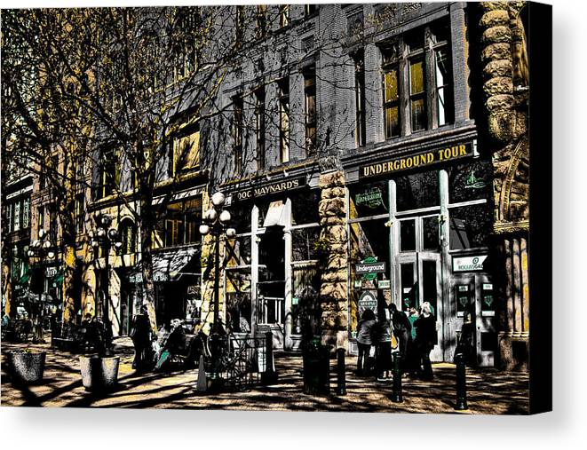 Seattle Taverns Canvas Print featuring the photograph Doc Maynards And The Underground Tour - Seattle Washington by David Patterson