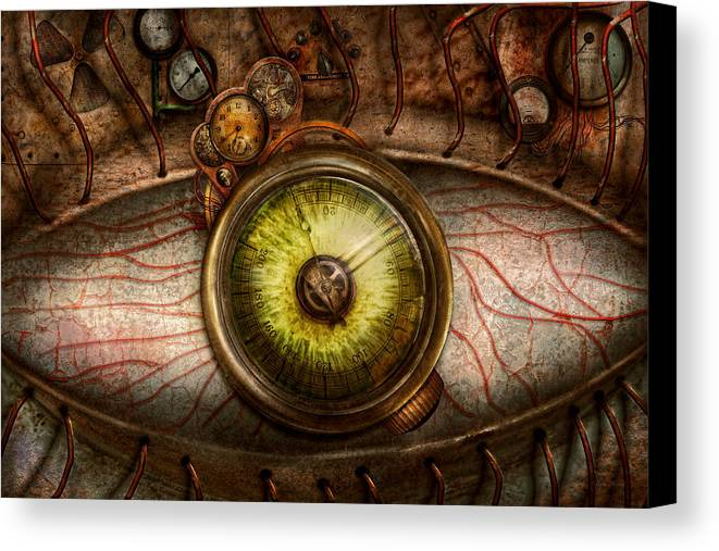 Self Canvas Print featuring the photograph Steampunk - Creepy - Eye On Technology by Mike Savad