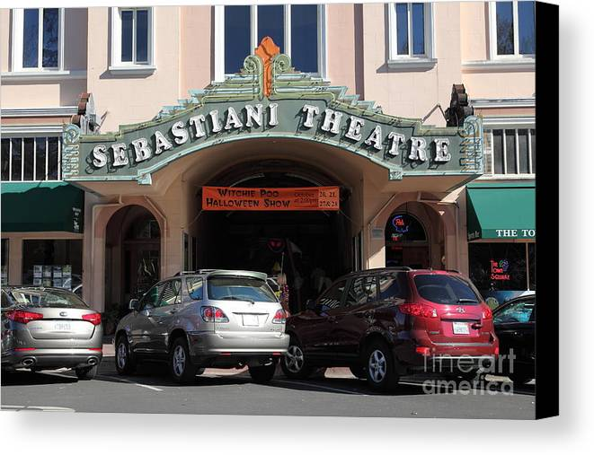 Sonoma Canvas Print featuring the photograph Sabastiani Theatre - Downtown Sonoma California - 5d19273 by Wingsdomain Art and Photography