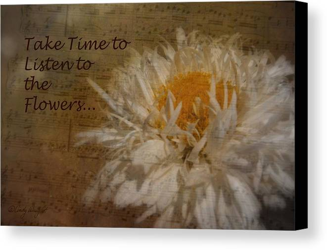 Cindy Canvas Print featuring the photograph Take Time by Cindy Wright