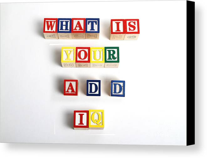 Still Life Canvas Print featuring the photograph What Is Your A.d.d. Iq by Photo Researchers