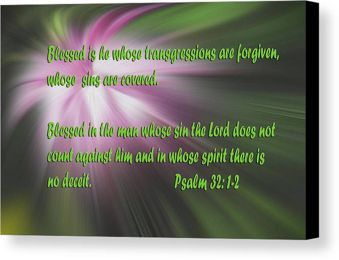 Scripture Canvas Print featuring the photograph Abstract Flower With Psalms by Linda Phelps