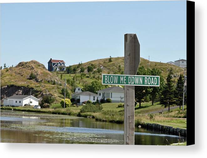 Road Sign Canvas Print featuring the photograph Blow Me Down Road by Colleen English