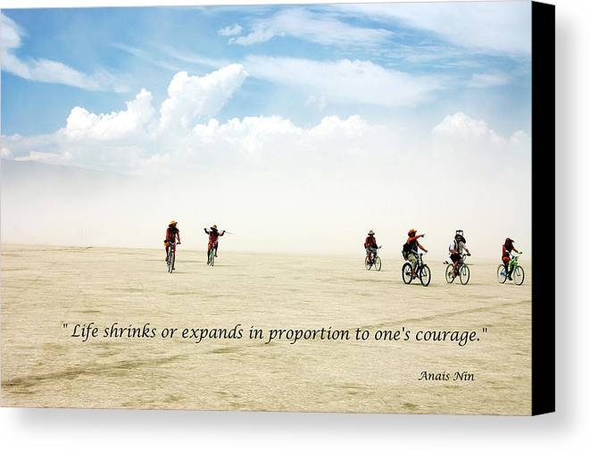 Quotes Canvas Print featuring the photograph Courage by Heather S Huston