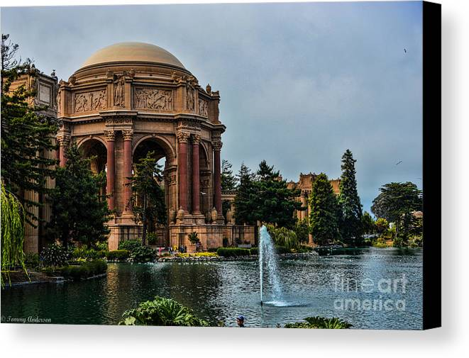 Palace Of Fine Arts Canvas Print featuring the photograph Palace Of Fine Arts -1 by Tommy Anderson