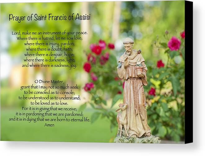 Prayer Of St. Francis Of Assisi Canvas Print featuring the photograph Prayer Of St. Francis Of Assisi by Bonnie Barry