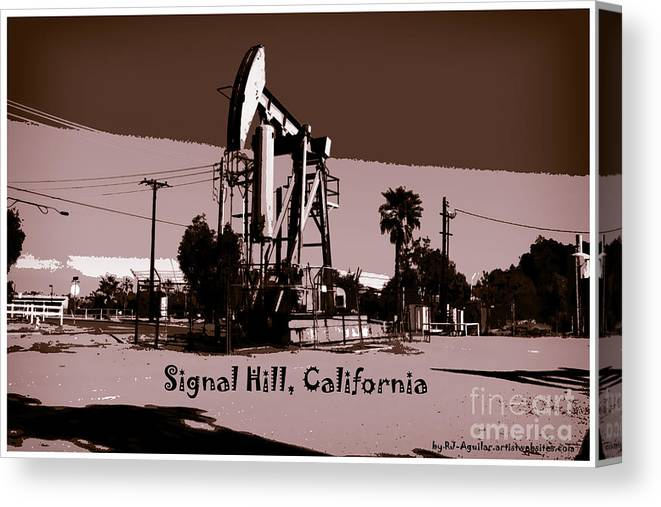 Signal Hill City View Sign Landmark Park Long Beach Los Angeles Orange County Distant View Pacific Ocean Oil Signal Hill City View Sign Landmark Park Long Beach Los Angeles Orange County Distant View Pacific Ocean Oil Signal Hill City View Sign Landmark Park Long Beach Los Angeles Orange County Distant View Pacific Ocean Oil Signal Hill City View Sign Landmark Park Long Beach Los Angeles Orange County Distant View Pacific Ocean Oil Canvas Print featuring the photograph Signal Hill by RJ Aguilar