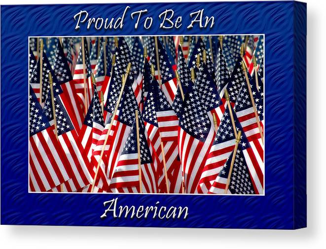 American Canvas Print featuring the photograph American Pride by Carolyn Marshall