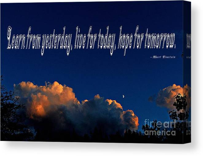 Learn From Yesterday Canvas Print featuring the photograph Learn From Yesterday by Barbara Griffin
