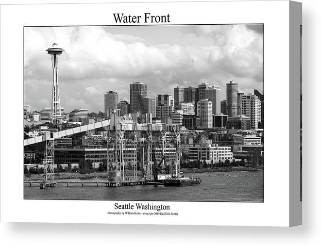Seattle Photographs Canvas Print featuring the photograph Water Front by William Jones