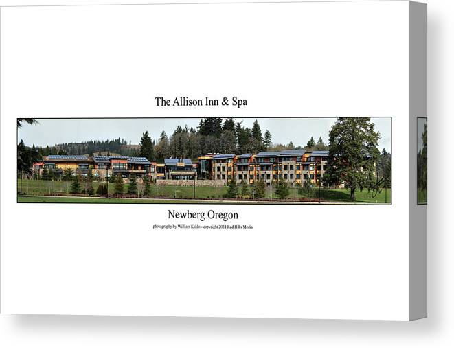 Portland Photographs Canvas Print featuring the photograph Allison Inn And Spa by William Jones