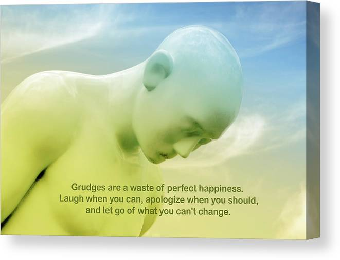 Grudges Are A Waste Of Perfect Happiness Motivational Quote Canvas Print