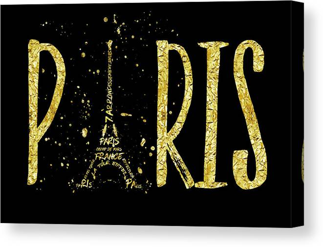 Paris Canvas Print featuring the digital art Paris Typografie - Gold Splashes by Melanie Viola