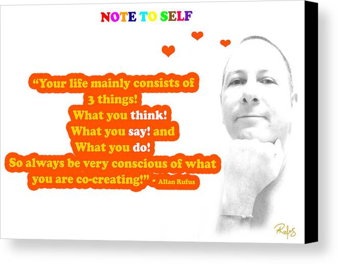 Inspirational Canvas Print featuring the mixed media Note To Self 3 Things by Allan Rufus