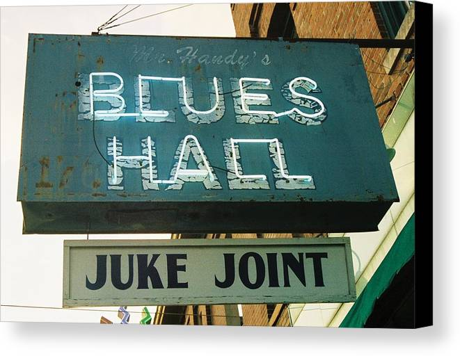 Blues Canvas Print featuring the photograph Juke Joint by Jame Hayes