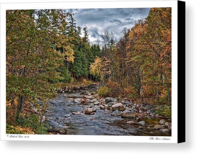 Autumn Canvas Print featuring the photograph Ellis River Autumn by Richard Bean