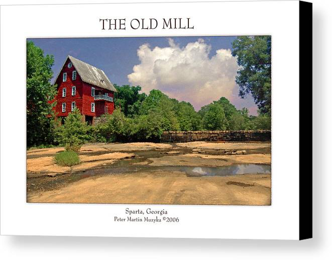 Landscape Canvas Print featuring the photograph The Old Mill by Peter Muzyka