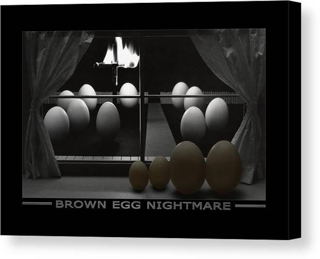 Kkk Canvas Print featuring the photograph Brown Egg Nightmare by Mike McGlothlen