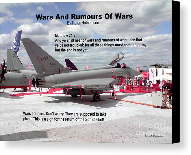 Wars And Rumours Of Wars Canvas Print featuring the photograph Wars And Rumours Of Wars by Bible Verse Pictures