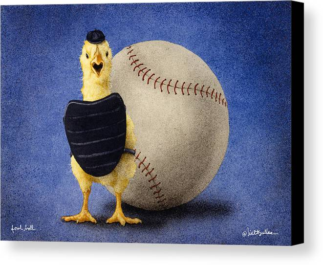 Will Bullas Canvas Print featuring the painting Fowl Ball... by Will Bullas