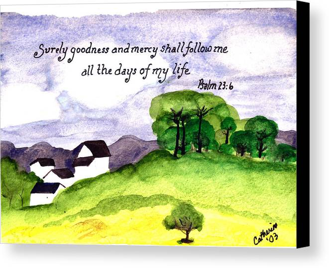 Watercolor Canvas Print featuring the painting Goodness And Mercy by Catherine Saldana