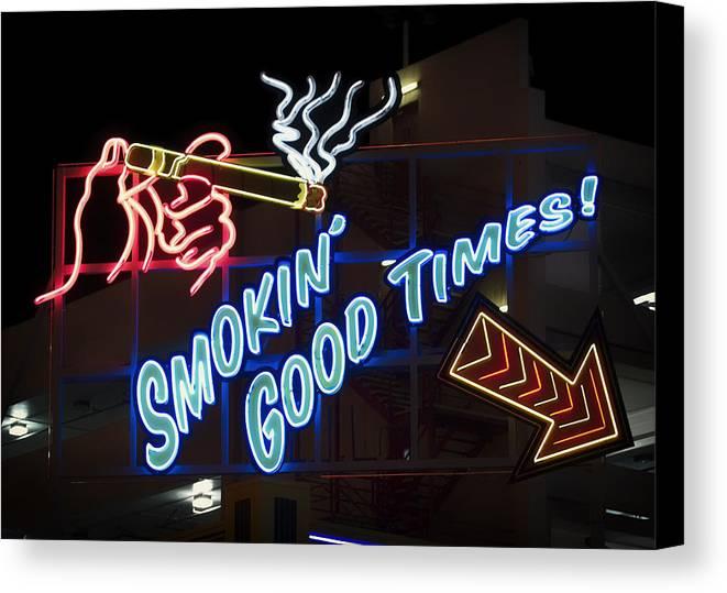 Las Vegas Canvas Print featuring the photograph Smokin Good Times In Las Vegas by Mountain Dreams