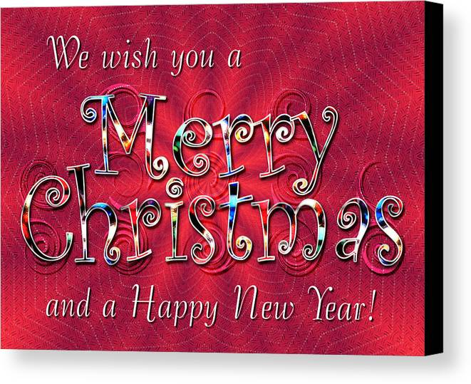 Christmas Canvas Print featuring the digital art We Wish You A Merry Christmas by Susan Kinney