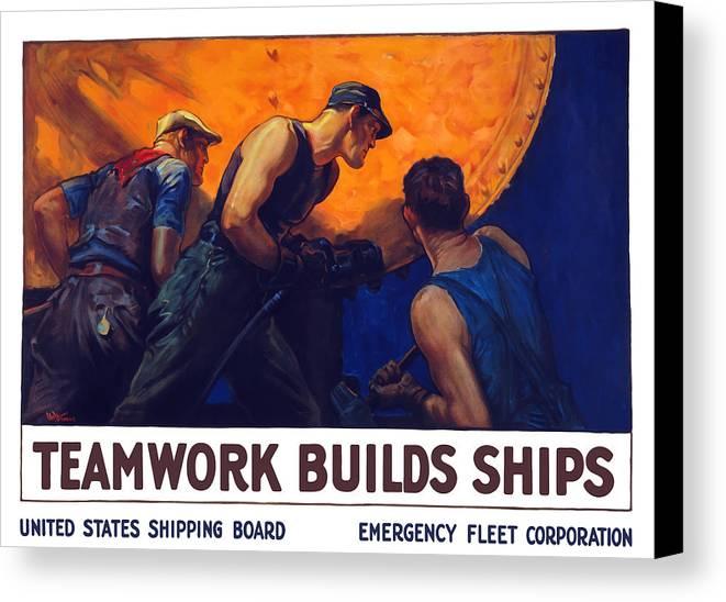 Shipbuilding Canvas Print featuring the painting Teamwork Builds Ships by War Is Hell Store