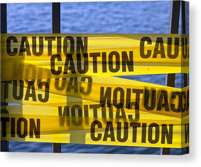 Sign Canvas Print featuring the photograph Caution by Robert Ullmann
