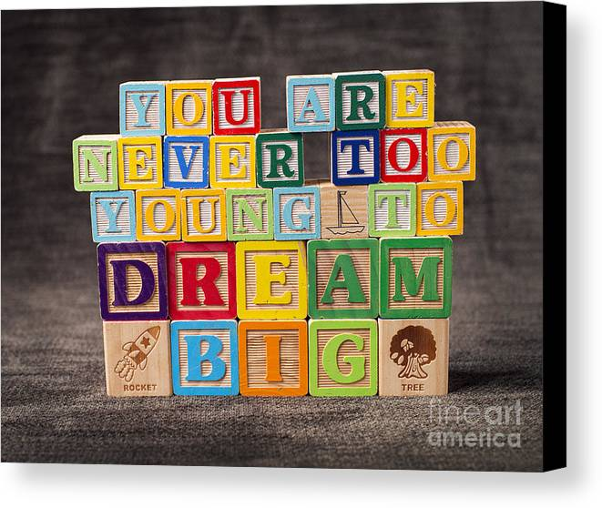 You Are Never Too Young To Dream Big Canvas Print featuring the photograph You Are Never Too Young To Dream Big by Art Whitton