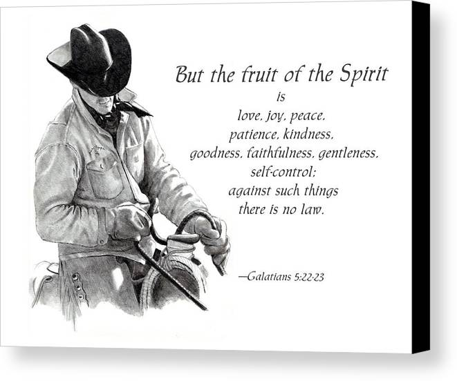 Bible Canvas Print featuring the drawing Cowboy With Fruit Of Spirit Scripture by Joyce Geleynse