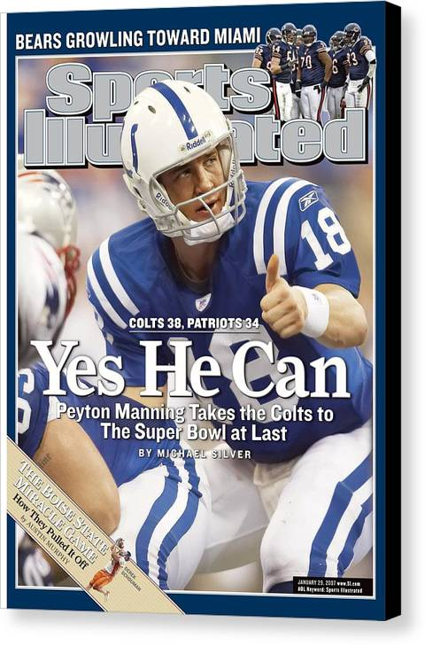 Magazine Cover Canvas Print featuring the photograph Indianapolis Colts Qb Peyton Manning, 2007 Afc Championship Sports Illustrated Cover by Sports Illustrated