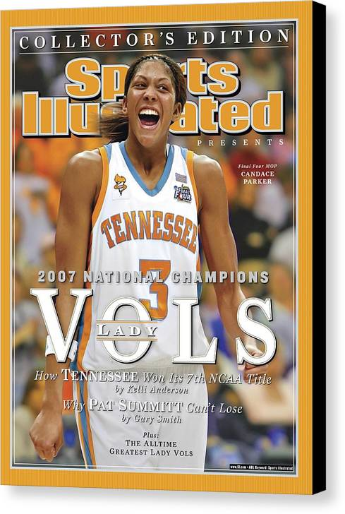 Sports Illustrated Canvas Print featuring the photograph University Of Tennessee Candace Parker, 2007 Ncaa National Sports Illustrated Cover by Sports Illustrated