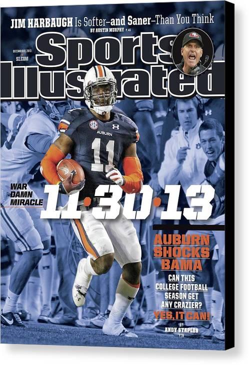 Magazine Cover Canvas Print featuring the photograph 11-30-13 War Damn Miracle Auburn Shocks Bama Sports Illustrated Cover by Sports Illustrated