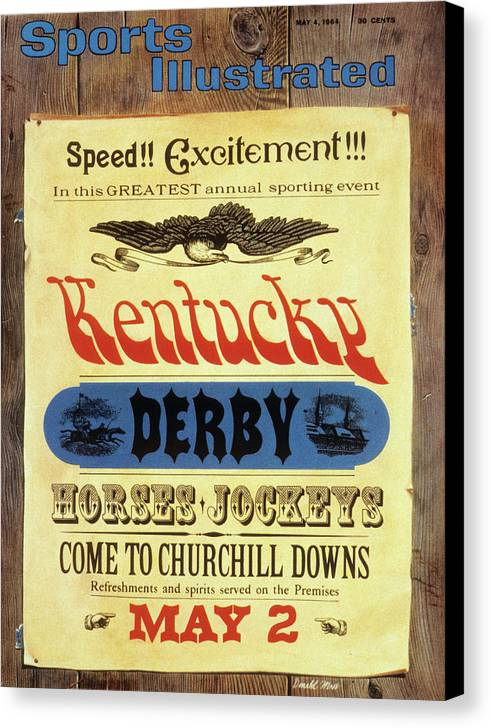 Horse Canvas Print featuring the photograph 1964 Kentucky Derby Preview Issue Sports Illustrated Cover by Sports Illustrated