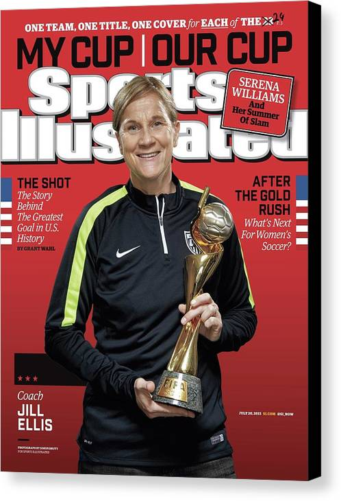 Magazine Cover Canvas Print featuring the photograph Us Womens National Team 2015 Fifa Womens World Cup Champions Sports Illustrated Cover by Sports Illustrated