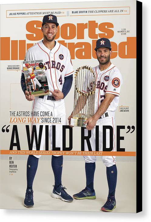 Magazine Cover Canvas Print featuring the photograph A Wild Ride The Astros Have Come A Long Way Since 2014, And Sports Illustrated Cover by Sports Illustrated