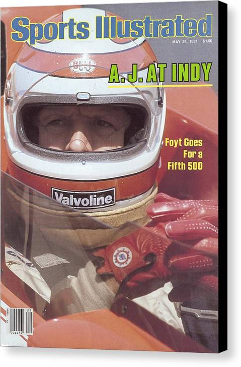 1980-1989 Canvas Print featuring the photograph A.j. Foyt, 1981 Indy 500 Qualifying Sports Illustrated Cover by Sports Illustrated