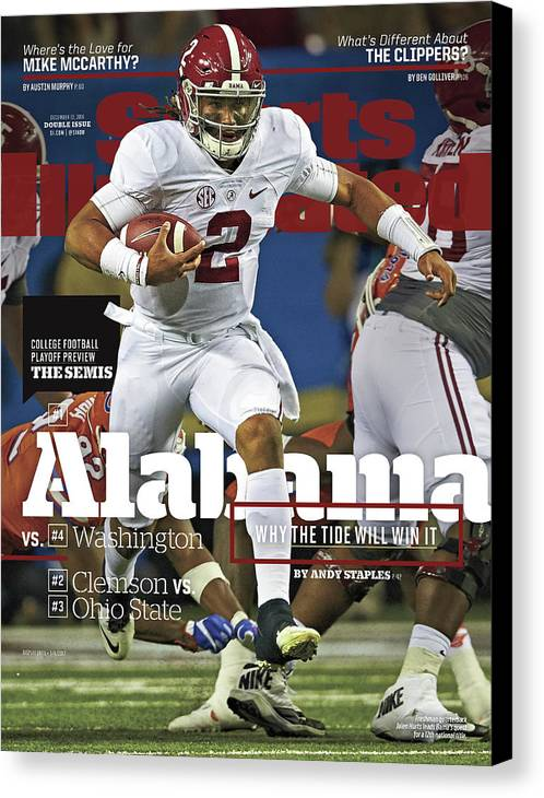 Atlanta Canvas Print featuring the photograph Alabama Why The Tide Will Win It, 2016 College Football Sports Illustrated Cover by Sports Illustrated