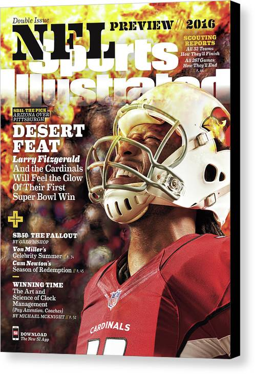 Magazine Cover Canvas Print featuring the photograph Arizona Cardinals Larry Fitzgerald, 2016 Nfl Football Sports Illustrated Cover by Sports Illustrated