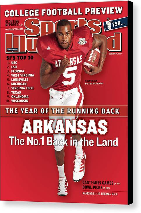 Magazine Cover Canvas Print featuring the photograph Arkansas Darren Mcfadden, 2007 College Football Preview Sports Illustrated Cover by Sports Illustrated