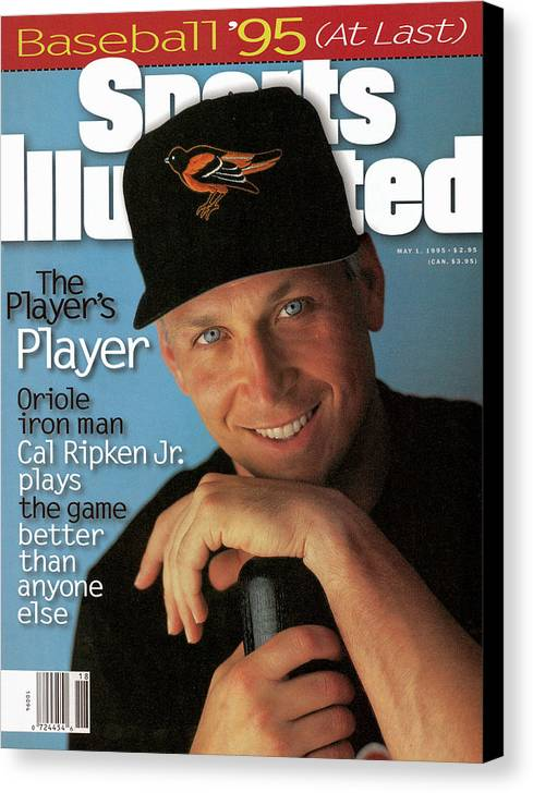 Magazine Cover Canvas Print featuring the photograph Baltimore Orioles Cal Ripken Jr, 1995 Mlb Baseball Preview Sports Illustrated Cover by Sports Illustrated
