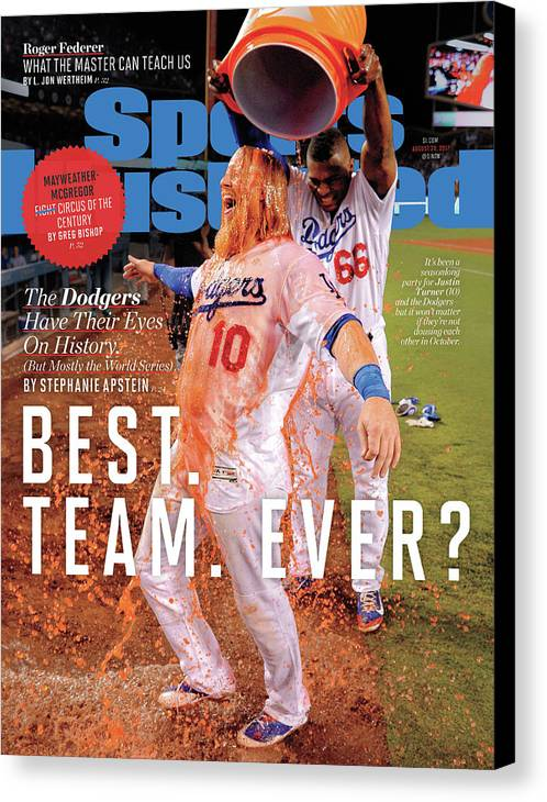 Magazine Cover Canvas Print featuring the photograph Best. Team. Ever The Dodgers Have Their Eyes On History Sports Illustrated Cover by Sports Illustrated