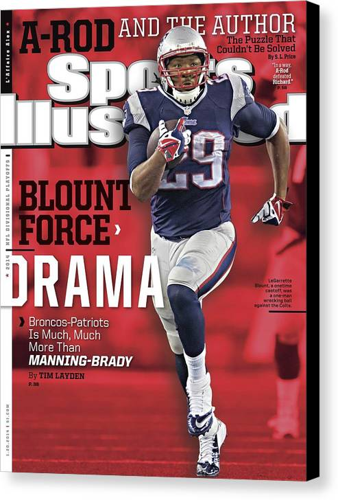 Magazine Cover Canvas Print featuring the photograph Blount Force Drama Broncos - Patriots Is Much, Much More Sports Illustrated Cover by Sports Illustrated