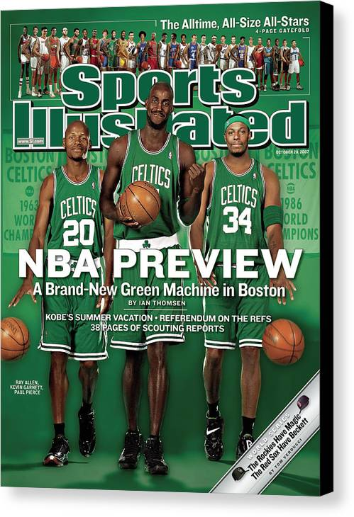 Nba Pro Basketball Canvas Print featuring the photograph Boston Celtics Kevin Garnett, Ray Allen, And Paul Pierce Sports Illustrated Cover by Sports Illustrated