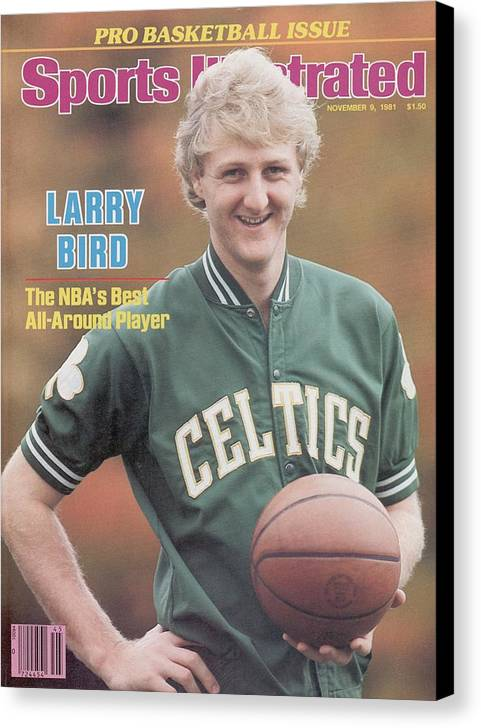Magazine Cover Canvas Print featuring the photograph Boston Celtics Larry Bird, 1981 Nba Preview Sports Illustrated Cover by Sports Illustrated