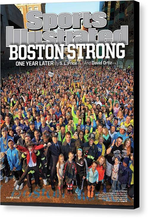 Magazine Cover Canvas Print featuring the photograph Boston Strong One Year Later Sports Illustrated Cover by Sports Illustrated