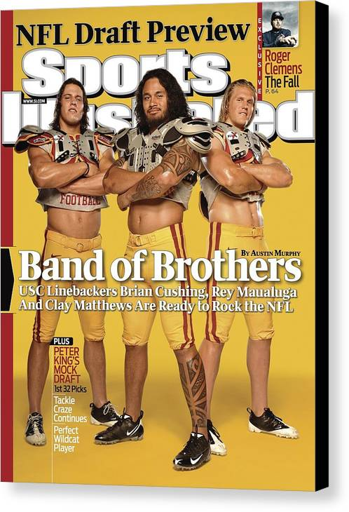 Nfl Draft Canvas Print featuring the photograph Brian Cushing, Rey Maualuga, And Clay Matthews, 2009 Nfl Sports Illustrated Cover by Sports Illustrated