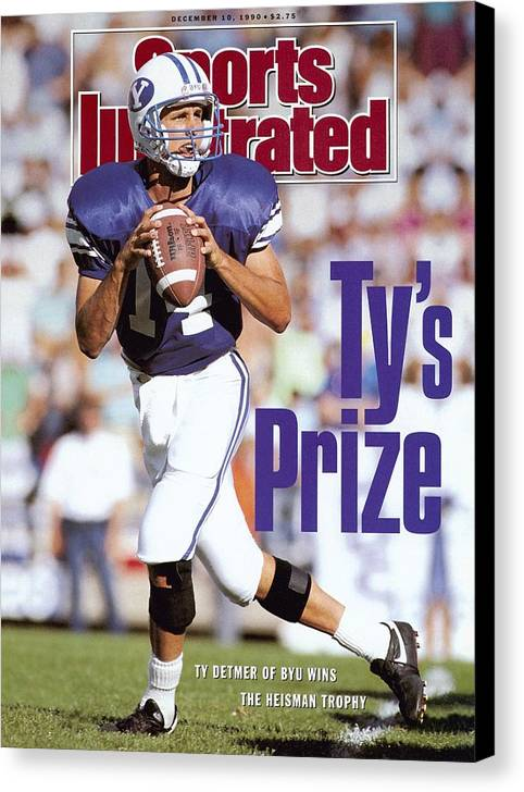 Provo Canvas Print featuring the photograph Brigham Young University Qb Ty Detmer Sports Illustrated Cover by Sports Illustrated